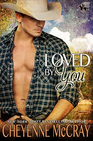 Loved by You (Riding Tall 2, #2)