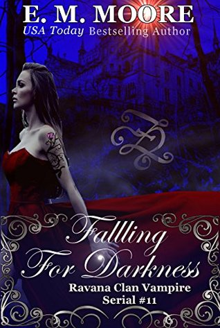 Falling For Darkness: Reverse Harem (A Ravana Clan Vampire Serial Book 11)