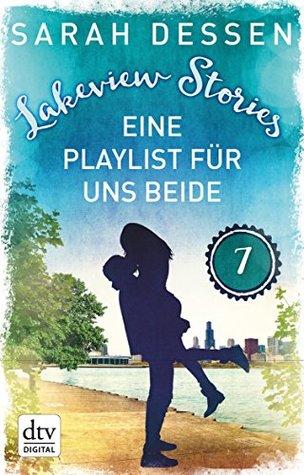 Lakeview Stories 7 - Eine Playlist für uns beide: Roman