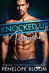 Knocked Up and Punished by Penelope Bloom