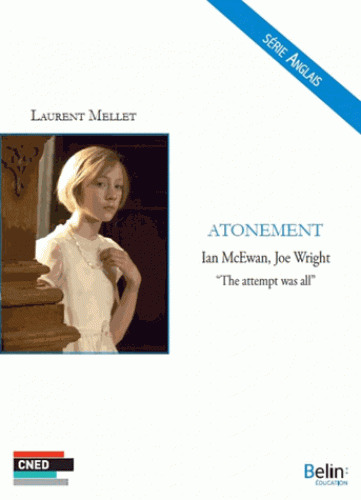 """Atonement - Ian McEwan, Joe Wrigt """"The attemps was all"""""""