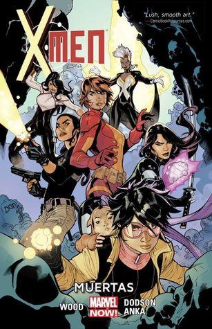 X-Men, Volume 2: Muertas