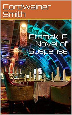 Atomsk: A Novel of Suspense