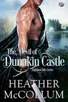 The Devil of Dunakin Castle by Heather McCollum