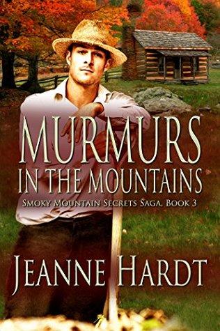 Murmurs in the Mountains (Smoky Mountain Secrets Saga Book 3)
