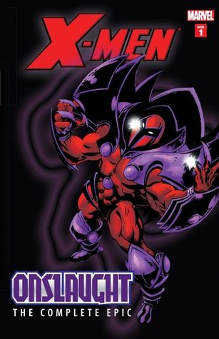 X-Men: Onslaught - The Complete Epic, Book 1