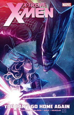 X-Treme X-Men, Vol. 2: You Can't Go Home Again