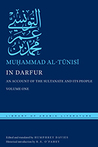In Darfur An Account of the Sultanate and Its People, Volume I