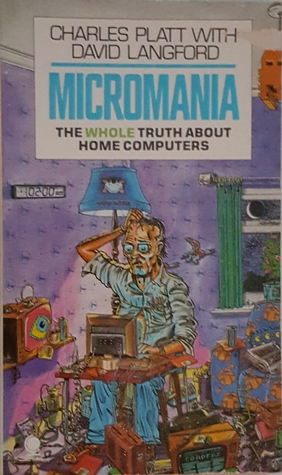 Micromania: Whole Truth About Home Computers