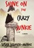 Shine On You Crazy Junkie by Susan Segovia-Munoz