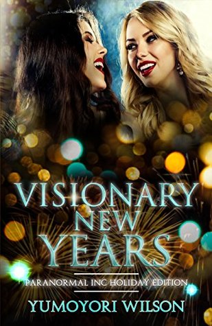 Visionary New Years (Paranormal INC, #2)
