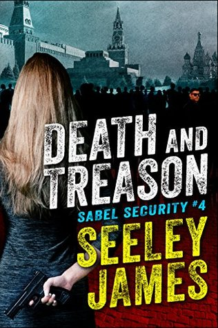 Death and Treason (Sabel Security #4)