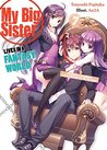 My Big Sister Lives in a Fantasy World: The World's Strongest Little Brother Vs. The Evil God?! (My Big Sister Lives in a Fantasy World, #7)