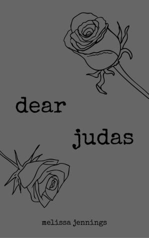 dear judas (dead letter #1)