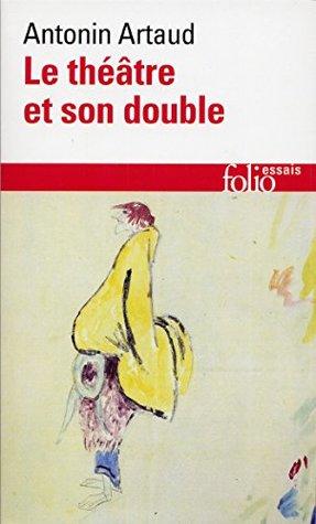 Le théâtre et son double/Le théâtre de Séraphin