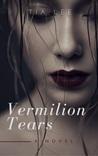 Vermilion Tears