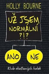 Už jsem normální?!? (The Spinster Club, #1)