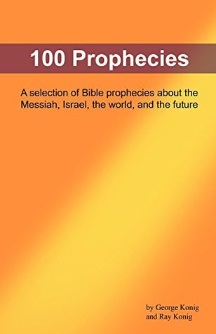 100 Prophecies: Ancient Biblical prophecies that foretold the future