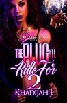 The Plug I'll Ride for 2 by Khadijah J.