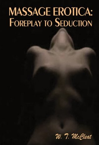 massage-erotica-foreplay-to-seduction