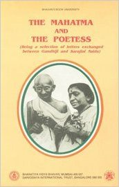 The Mahatma & the Poetess: Being a Selection of Letters Exchanged between Gandhiji & Sarojini Naidu