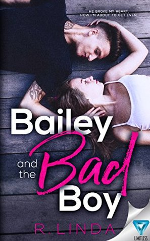 Bailey And The Bad Boy (Scandalous, #1)