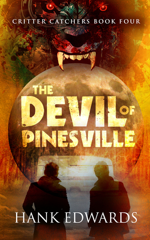 Book Review: The Devil of Pinesville (Critter Catchers #4) by Hank Edwards