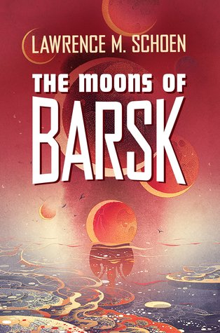 The Moons of Barsk (Barsk, #2)