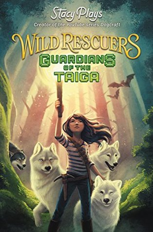 Guardians of the Taiga (Wild Rescuers, #1)