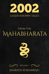 Download ebook 2002 Lesser Known Tales From The Mahabharata: Volume 1 by Sharath Komarraju