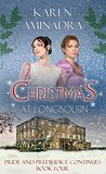 Christmas at Longbourn (Pride & Prejudice Continues Book 4)