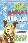 King Harald's Snow Job by Richard Audry