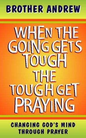 When the Going Gets Tough, the Tough Get Praying