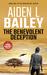 The Benevolent Deception: A...