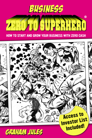 Business Zero To Superhero
