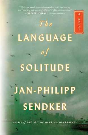 The Language of Solitude: A Novel