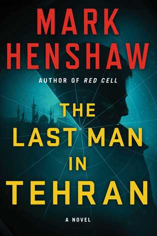 The Last Man in Tehran (Kyra Stryker & Jonathan Burke, #4)