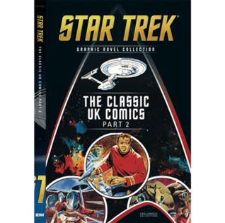 The Classic UK Comics Part 2 (Star Trek The Graphic Novel Collection, #20)