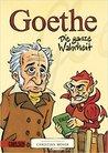 Goethe   Die Ganze Wahrheit