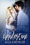 Clandestine by Allie Kincheloe