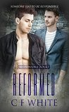 Reformed (Responsible Adult, #3)