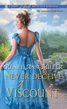 Never Deceive a Viscount (Infamous Lords, #2)