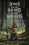 Songs for the Sacred and the Soulless (Roads of the Righteous and the Rotten #2)