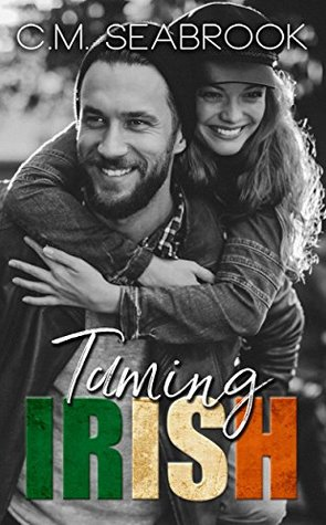 Taming Irish (Wild Irish, #3)