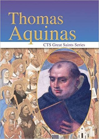 Thomas Aquinas: The Mind In Love (Cts Great Saints Series)
