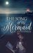 The Song of the Mermaid