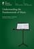 Understanding the Fundamentals of Music