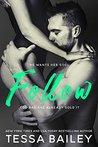 Follow by Tessa Bailey