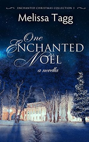 One Enchanted Noël (Enchanted Christmas Collection #3)