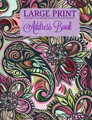 Large Print Address Book: Volume 9 (Extra Large **8.5 X 11** Big Print Address Book)